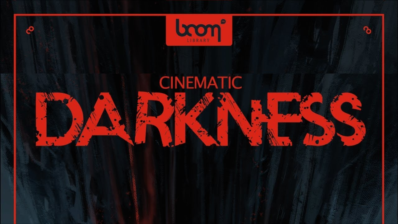 Cinematic Darkness | BOOM Library