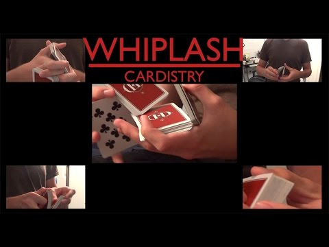 Whiplash | Cardistry
