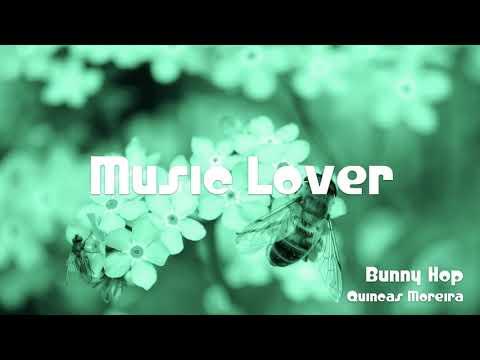 🎵 Bunny Hop - Quincas Moreira 🎧 No Copyright Music 🎶 YouTube Audio Library