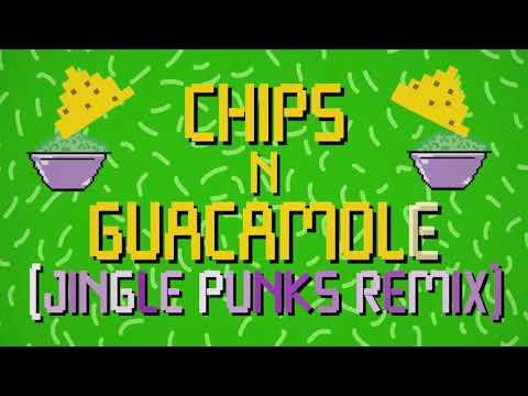 Chips N Guacamole (Jingle Punks Remix) Lyric Video