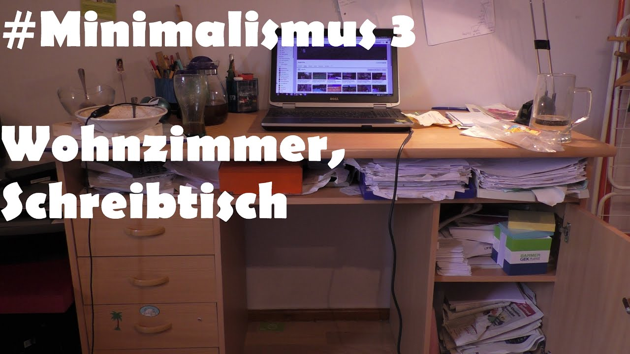 minimalismus 3 aussortieren 3 vorher nachher wohnzimmer schreibtisch youtube. Black Bedroom Furniture Sets. Home Design Ideas