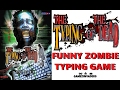 Sega's TYPING OF THE DEAD! Funny Arcade Zombie Shooter Game! Stage 2