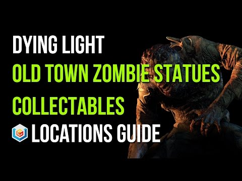 Dying Light All Zombie Statues Locations (Old Town Area - 50/50 Zombie Statues Collectibles)