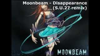 Moonbeam - Disappearance (S.U.27 remix)