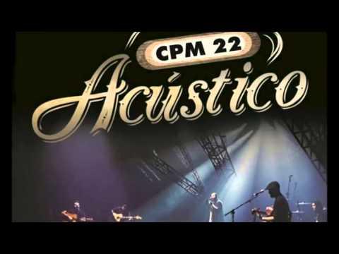 CPM 22-IRREVERSÍVEL ACÚSTICO