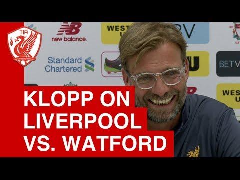 Jurgen Klopp Pre-Match Press Conference  - Watford vs. Liverpool