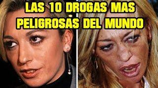 Top 10 Las DROGAS Mas PELIGROSAS del Mundo!
