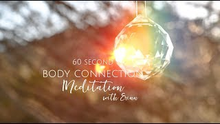 60 Second Body Connection Meditation