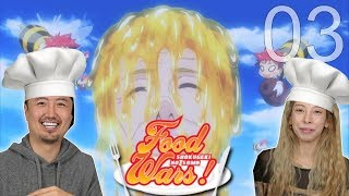 Shokugeki No Soma  EPISODE 03 REACTION! Food wars!!