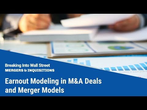earnout modeling in mampa deals and merger models youtube
