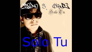 Solo Tu - NEW Album 2015 - Ivan S. Cruz