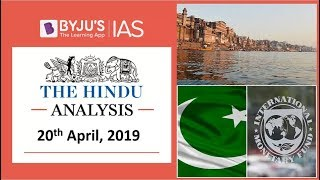 'The Hindu' Analysis for 20th April, 2019. (Current Affairs for UPSC/IAS)