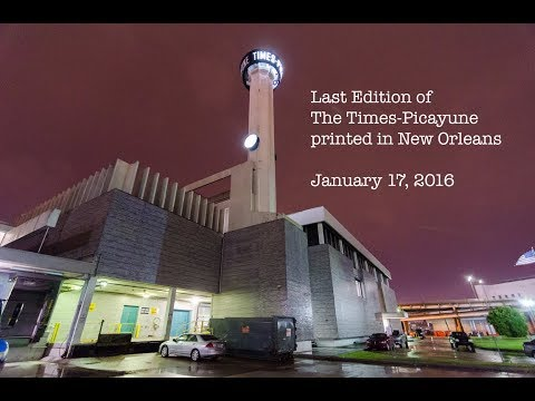 Last Edition of The Times Picayune printed in New Orleans