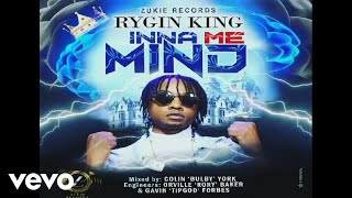 Rygin King - Inna me mind