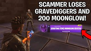 Scammer Loses 200 Moonglow and 2 Gravediggers! (Scammer Get Scammed) Fortnite Save The World