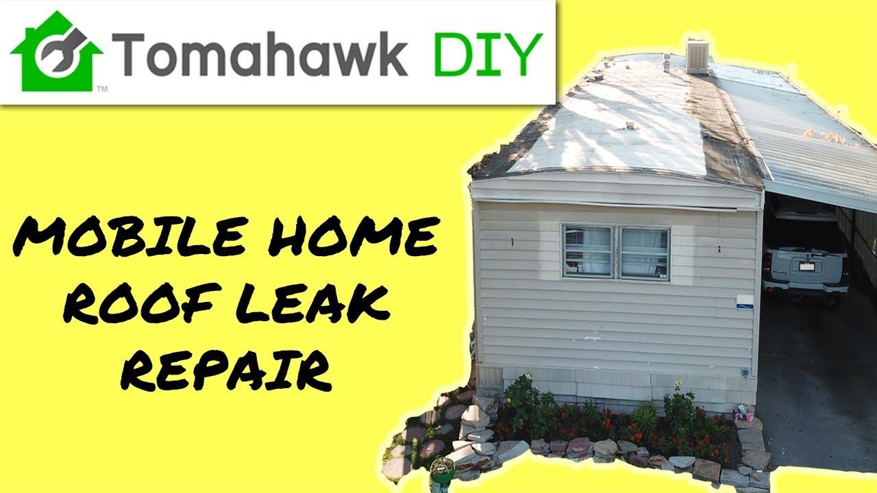 Mobile Home Roof Leak Repair Youtube