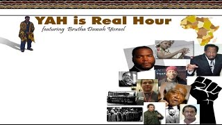 Dawah Classics  -The Yah Is Real Hour - An OG From Chi Speaks