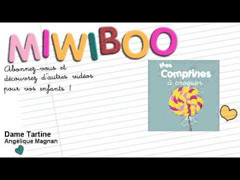 Vidéo Comptine chantée - Dame Tartine