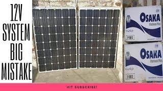BIG MISTAKE OF 12V SOLAR SYSTEM