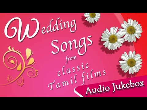 Tamil Wedding Songs Collection | Super Hit Songs for Marriage | Kalyanam Songs Jukebox