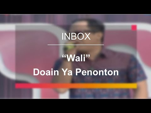 Wali - Doain Ya Penonton (Live On Inbox)