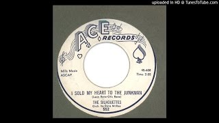 Silhouettes, The - I Sold My Heart to the Junkman - 1958