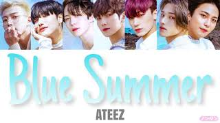 【 カナルビ / 日本語字幕 / 歌詞 】Blue Summer - ATEEZ (에이티즈)