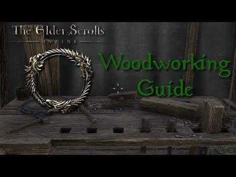 Elder Scrolls On Line Woodworking Guide