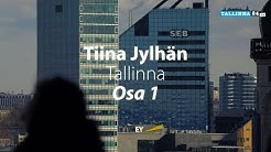 Tiina Jylhän Tallinna, osa 1 - Kaviaaria ja shampanjaa