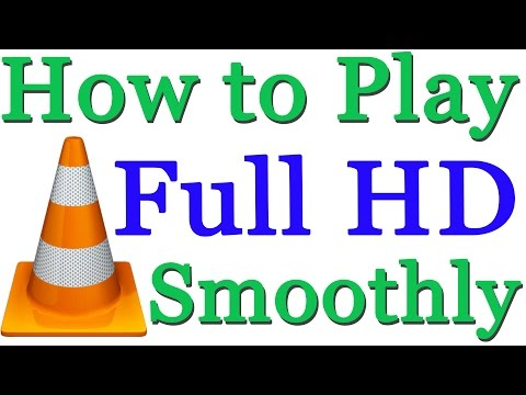How to Play Full HD Videos Smoothly in VLC Media Player