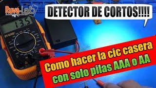 Detector de cortos Como hacer la CIC casera usando solo pilas AAA o AA
