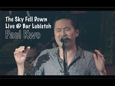 The Sky Fell Down  Paul Kwo Live @ Bar Lubistch   Video