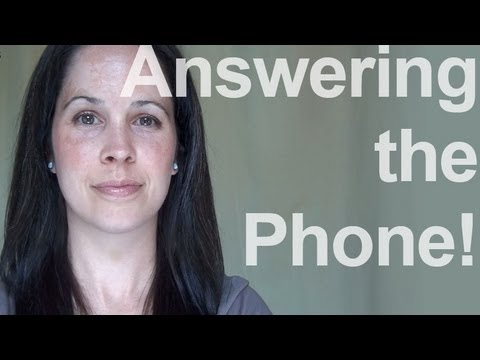 How to Answer the Phone:American English Pronunciation, 1 of 2