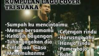 Album terpopuler cover Tri suaka terbaru 2019