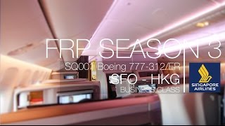 Singapore Airlines New LongHaul Business Class Experience (1) | SQ001 SFO - HKG