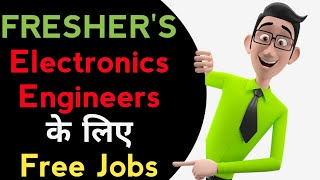 HIRING FRESHER'S ELECTRONICS ENGINEER'S IN DELHI | HOW TO APPLY | FREE JOBS | GOLDEN JOBS !