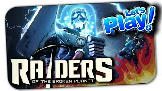 RAIDERS OF THE BROKEN PLANET ▶ ПЕРВЫЙ ВЗГЛЯД НА ГЕЙМПЛЕЙ