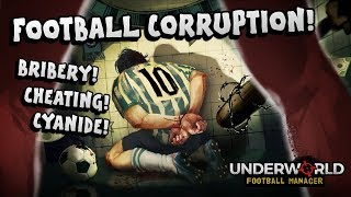 💰FOOTBALL CORRUPTION!🔪 BRIBERY! CHEATING! POISONING AND MORE!