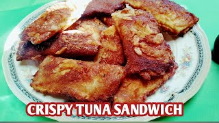 LEVEL UP YOUR TUNA SANDWITCH TO GOLD CRISPY TUNA  SANDWICH EASY AND AFFORDABLE QUARANTINE LIFE
