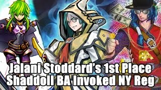 1st Place Jalani Stoddard's Shaddoll Burning Abyss Invoked Zoo 411 Person NY Regionals