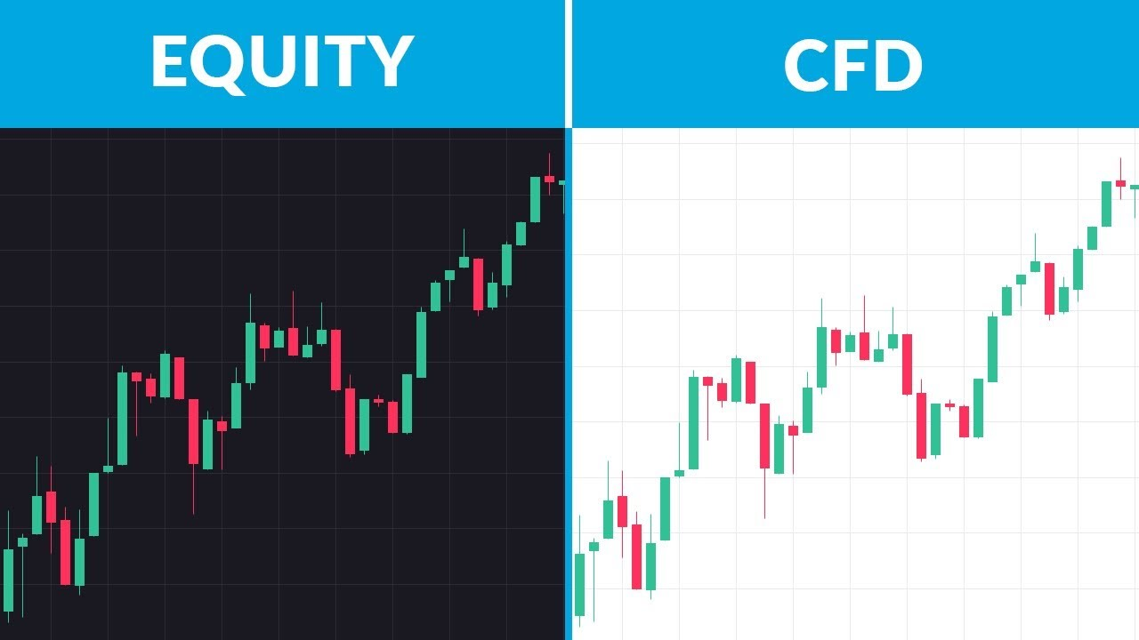 Equities vs CFDs Whats the Difference