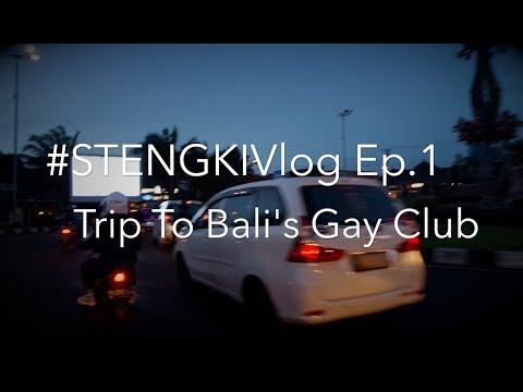 #STENGKIVlog1 TRIP TO BALI GAY BAR