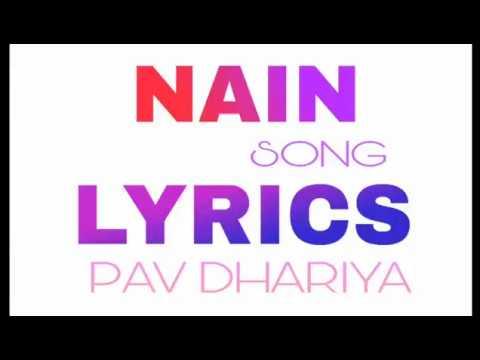 Nain song lyrics pav dharia