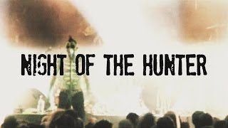 Watch Punish Yourself Night Of The Hunter video