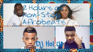 (New) Official 2 Hours Afrobeats Mix 2016 / 2017 Feat Davido, Wizkid, Tiwa savage, Tekno, Don Jazzy