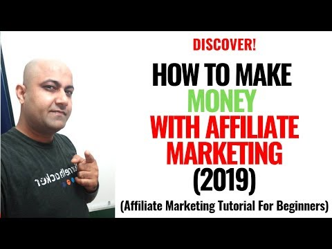 How To Make Money With Affiliate Marketing 2019 - (Affiliate Marketing Tutorial For Beginners) thumbnail