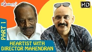 Director Mahendran on Rajini - Has extraordinary talent and very powerful eyes | Heartist | Part 1