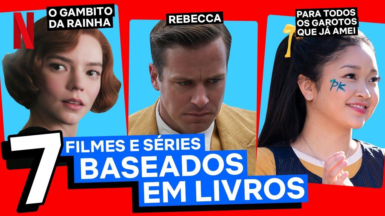 7 filmes e séries baseados em livros   Lista Netflix   Netflix Brasil