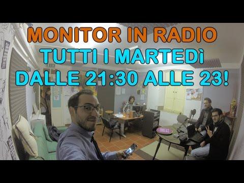 MONITOR in RADIO TUTTI i MARTEDì dalle 21:30 alle 23!