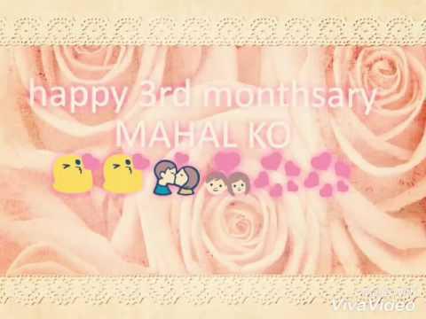 Happy 3rd Monthsary Mahal Ko